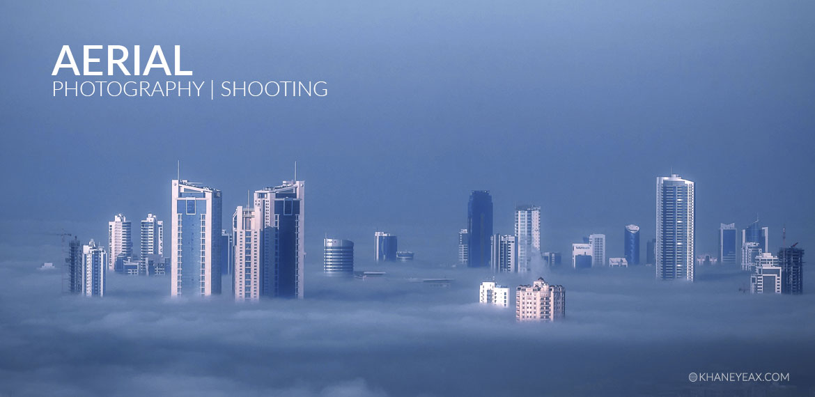 Aerial Photography | Shooting